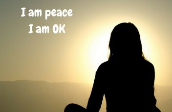 I am calmI am peaceI am OK